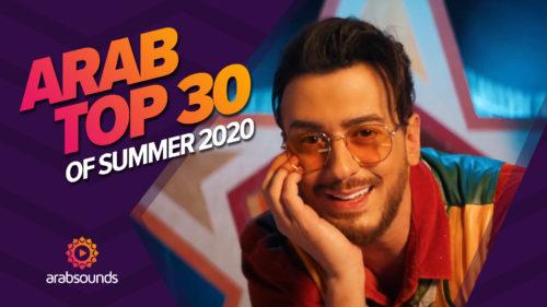 Top 30 Arabic summer hits of 2020