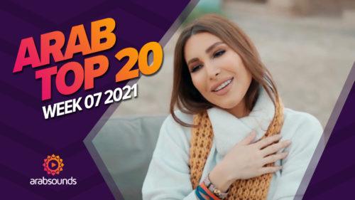 Arab Top 20 Week 07 2021
