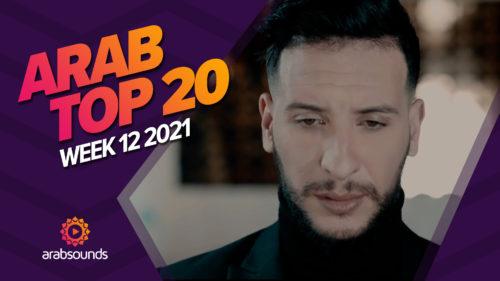 Arabsounds_Top_20_Arabic_Songs_Week_12_2021