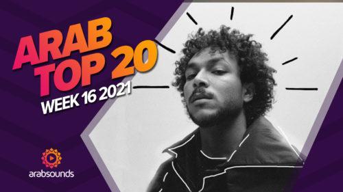 Arab Top 20 week 16 2021