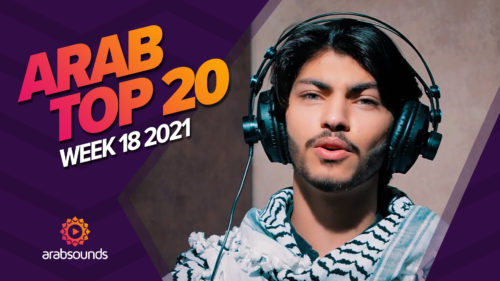 Arab Top 20 Week 18 2021