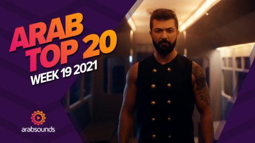 Arab Top 20 Week 19 2021