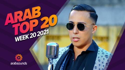 Arab Top 20 - Week 20 2021