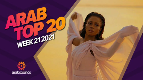 Arab Top 20 of week 21 2021