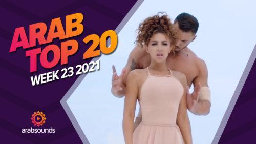 Arab Top 20 Week 23 2021