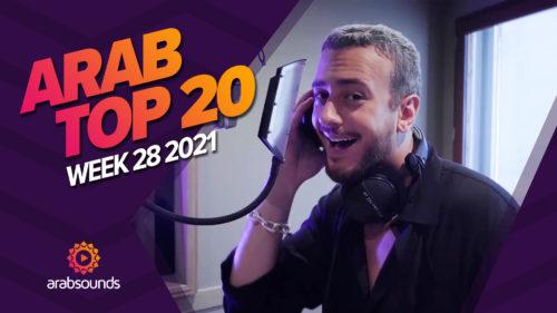arab top 20 week 28 2021