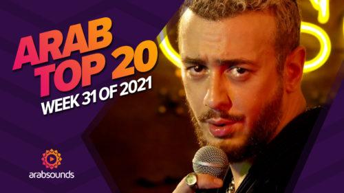 Arab Top 20 week 31 2021