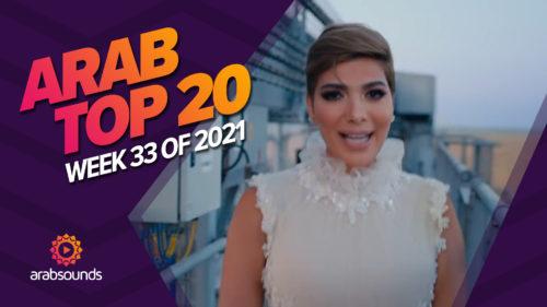 Arab Top 20 - Week 33 2021