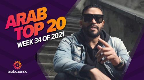 Arab Top 20 - Week 34 2021