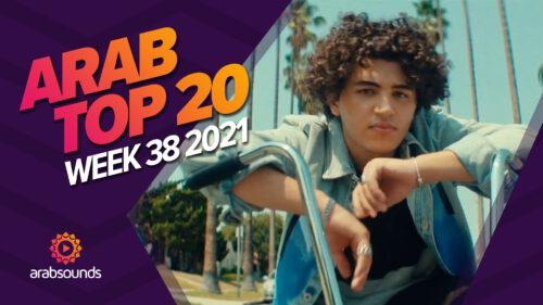 Arab Top 20 Week 38 2021