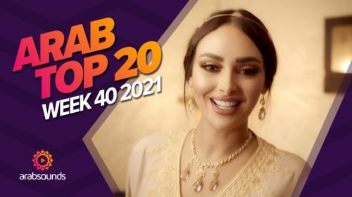 Arab Top 20 - Week 41 2021
