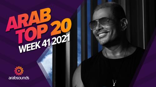 Arab Top 20 Week 41 2021