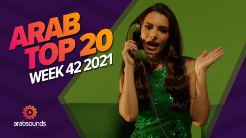 Arab Top 20 Week 42 2021