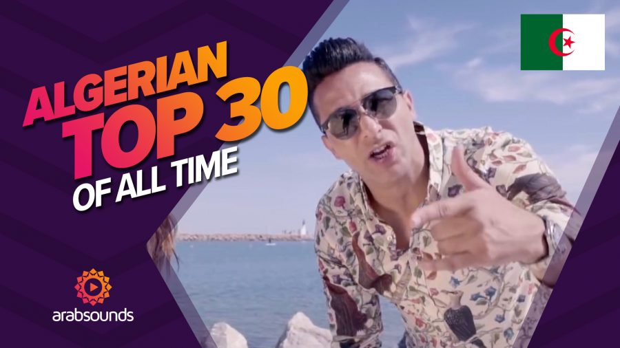 Arabsounds_Top_30_most_viewed_algerian_songs_of_all_time