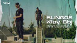 Blingos ft. Klay BBJ – Rbo3 Se3a