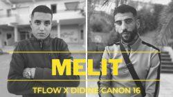Didine Canon 16 & Tflow – Melit