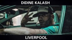 Didine Kalash – LiverPool