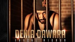 Faycal Mignon – Denia Dawara