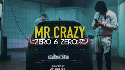 Mr Crazy – Zero 6 Zero 7