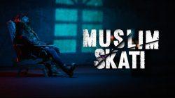 Muslim – Skati