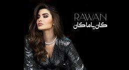 Rawan – Kan Ya Ma Kan