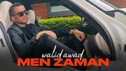 Walid Awad – Men Zaman
